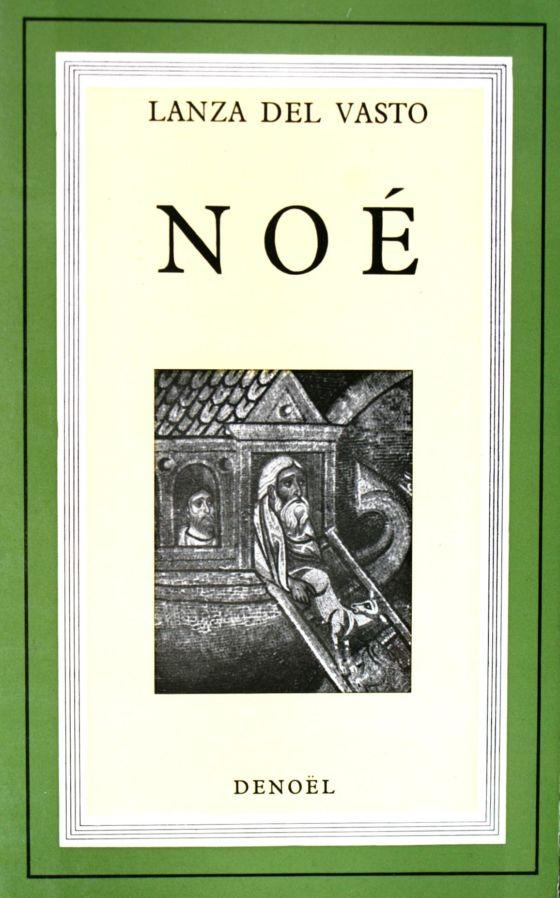 Noé de Lanza del Vasto 1965